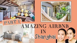 Gambar cover 〖上集〗旅遊你還住飯店? 精選上海7間Airbnb,Our Pick of 7 Airbnb in Shanghai | Live an Insight