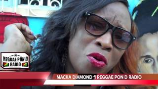 MACKA DIAMOND rapresent for Reggae Pon D Radio