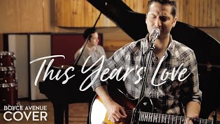 Watch Boyce Avenue This Years Love video