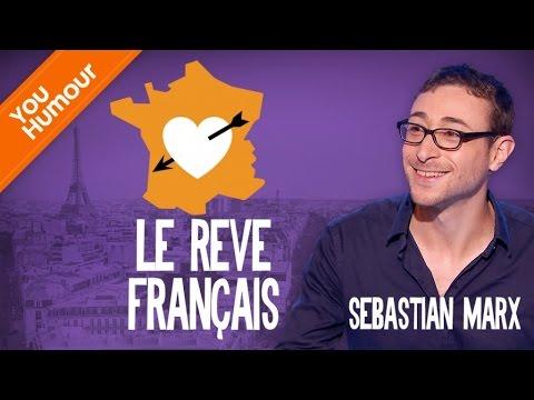 SEBASTIAN MARX - Le rêve Français