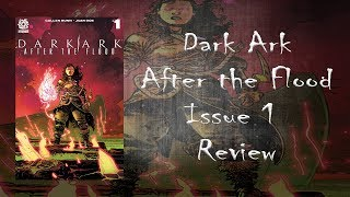 Dark Ark: After The Flood Issue #1 Comic Review