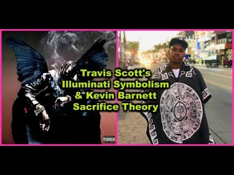 travis-scott's-illuminati-symbolism-&-kevin-barnett-sacrifice-theory