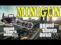 GRAND THEFT AUTO IV: MINIGUN - GTA V STYLE