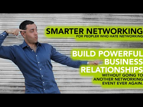 Tools To Build Powerful Business Relationships Without Networking
