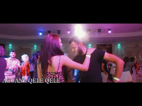 AG JAN - Qele Qele | Քելե Քելե | Келе Келе