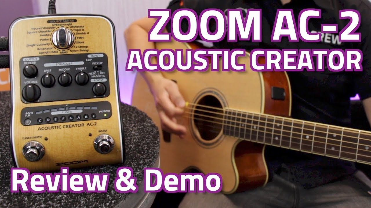 zoom ac 2 acoustic creator pedal review demo youtube. Black Bedroom Furniture Sets. Home Design Ideas