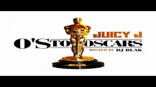 Juicy J - Aint No Holding Back (Prod. by Tarentino) [O's To Oscars] w/ Lyrics