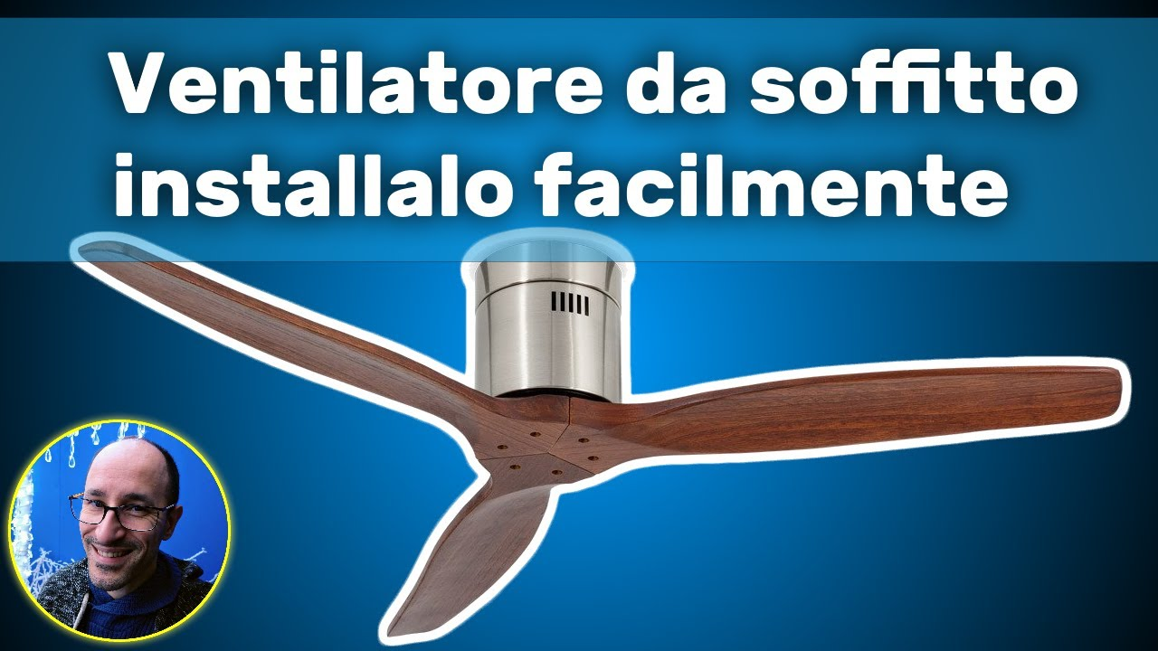 Tutorial come installare un ventilatore da soffitto youtube - Ventilatore da soffitto design ...