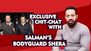 Exclusive Chit-Chat With Salman Khan's Bodyguard Shera