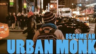 How To Become an Urban Monk with Pedram Shojai