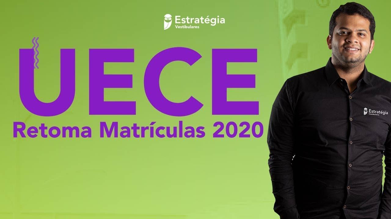 UECE Retoma Matrículas 2020