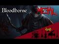 Bloodborne - The Hunter (Father Gascoigne) 【Intense Symphonic Metal Cover】