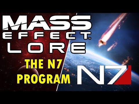 Mass Effect Lore - The N7 Program