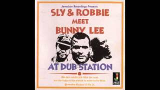 Sly & Robbie Meets Bunny Lee at Dub Station (Full Album)