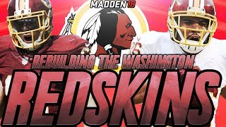 Rebuilding The Washington Redskins | Madden 18 Connected Franchise Rebuild | Crazy Draft Class 2017 Video