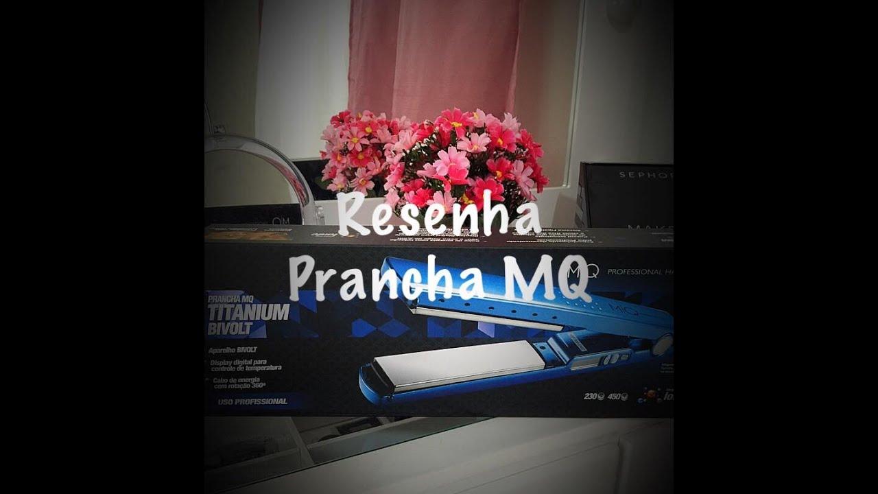 f7b97aa62 Resenha Prancha MQ - YouTube