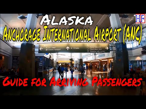 Anchorage, Alaska - Ted Stevens Anchorage International Airport (ANC) Guide For Arriving Passengers