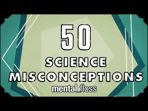 50 Science Misconceptions - mental_floss on YouTube (Ep.18)