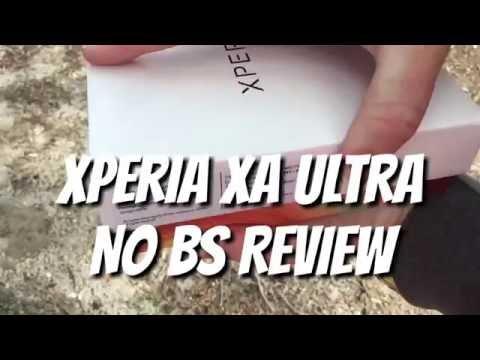 Xperia XA Ultra NO BS Review
