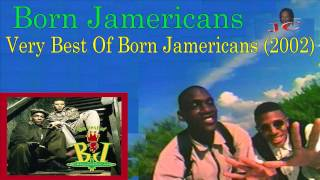 Born Jamericans - Very Best Of Born Jamericans (2002)