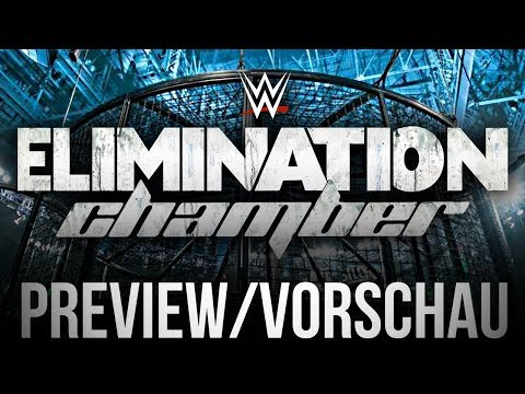 WWE Elimination Chamber - PPV Preview/Vorschau - KAMMER-FIGHTS! (Deutsch/German)