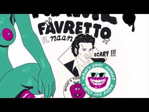 Favretto ft. Naan