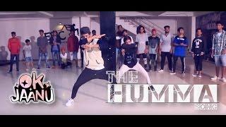 The Humma Song – OK Jaanu  AR.RAHMAN  FT. Badshah || DANCE CHOREOGRAPHY @Ajeesh krishna