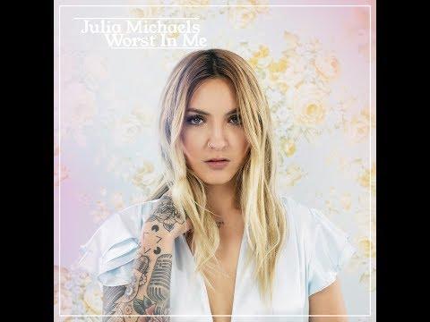 Worst In Me (Radio Version) (Audio) - Julia Michaels