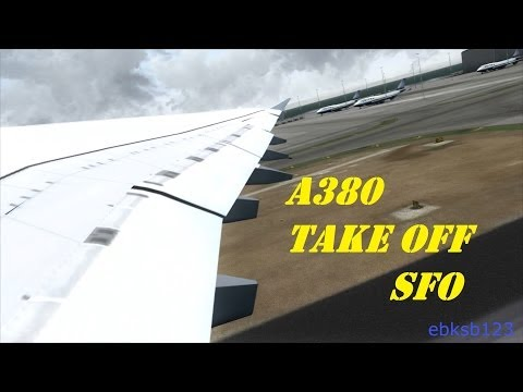 FSX HD 1080p - Lufthansa A380 TAKE OFF from San Francisco!!