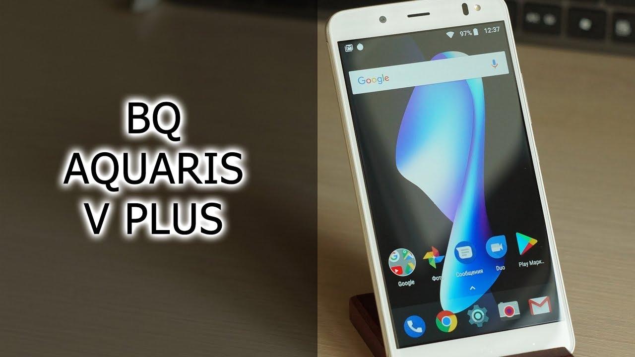 Обзор доступного смартфона с NFC BQ Aquaris V Plus