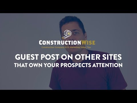 Guest Posting on Other Sites That Own Your Prospects Attention