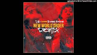 SD - New World Order (Remix) Feat. Danny Brown