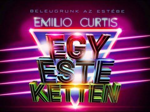 EMILIO x CURTIS - Egy Este Ketten (Official) letöltés