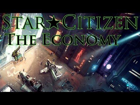 Star Citizen ★ The Economy