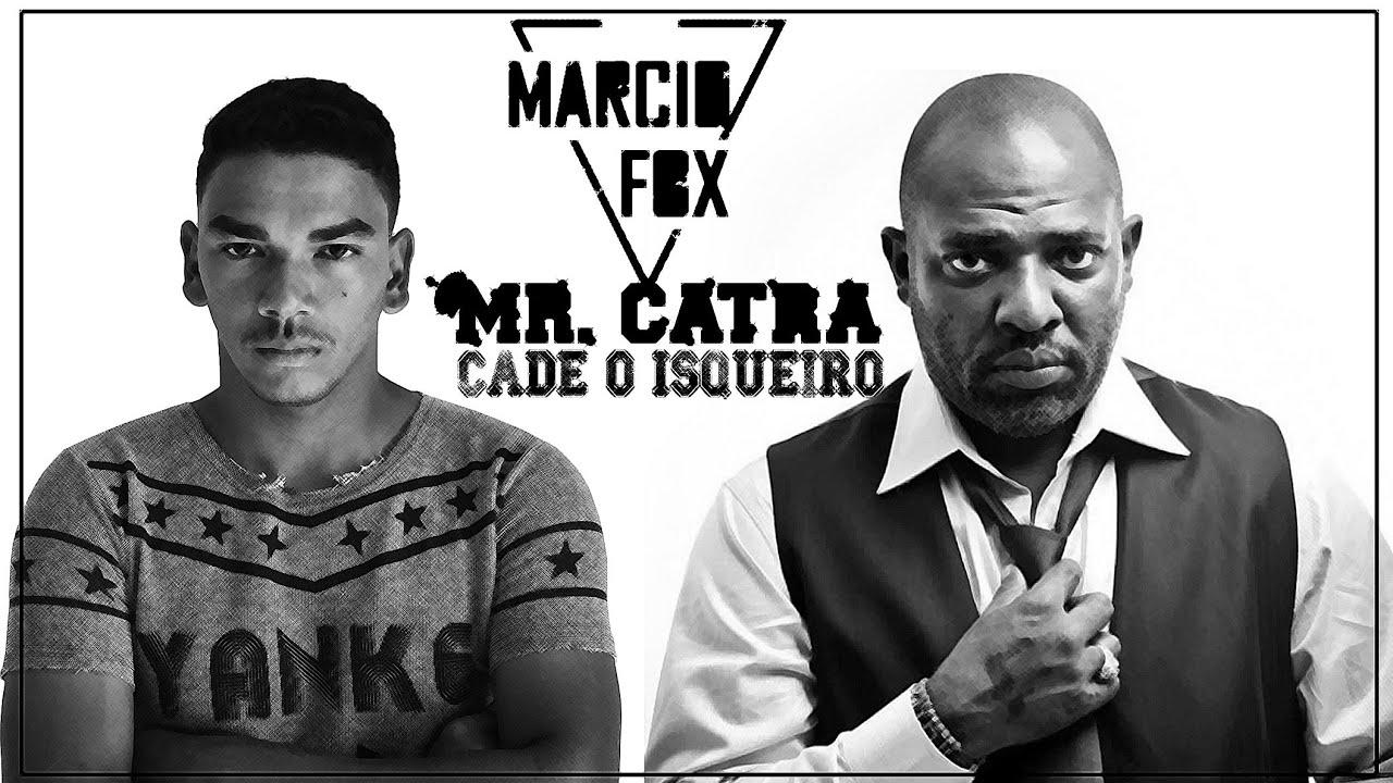 CATRA MR CADE BAIXAR ISQUEIRO O