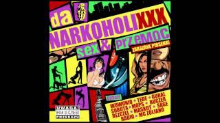 Da NarkoholiXXX feat Mops ( Smagalaz) - Poruchalibymy ( SEX & PRZEMOC MIXTAPE track11)