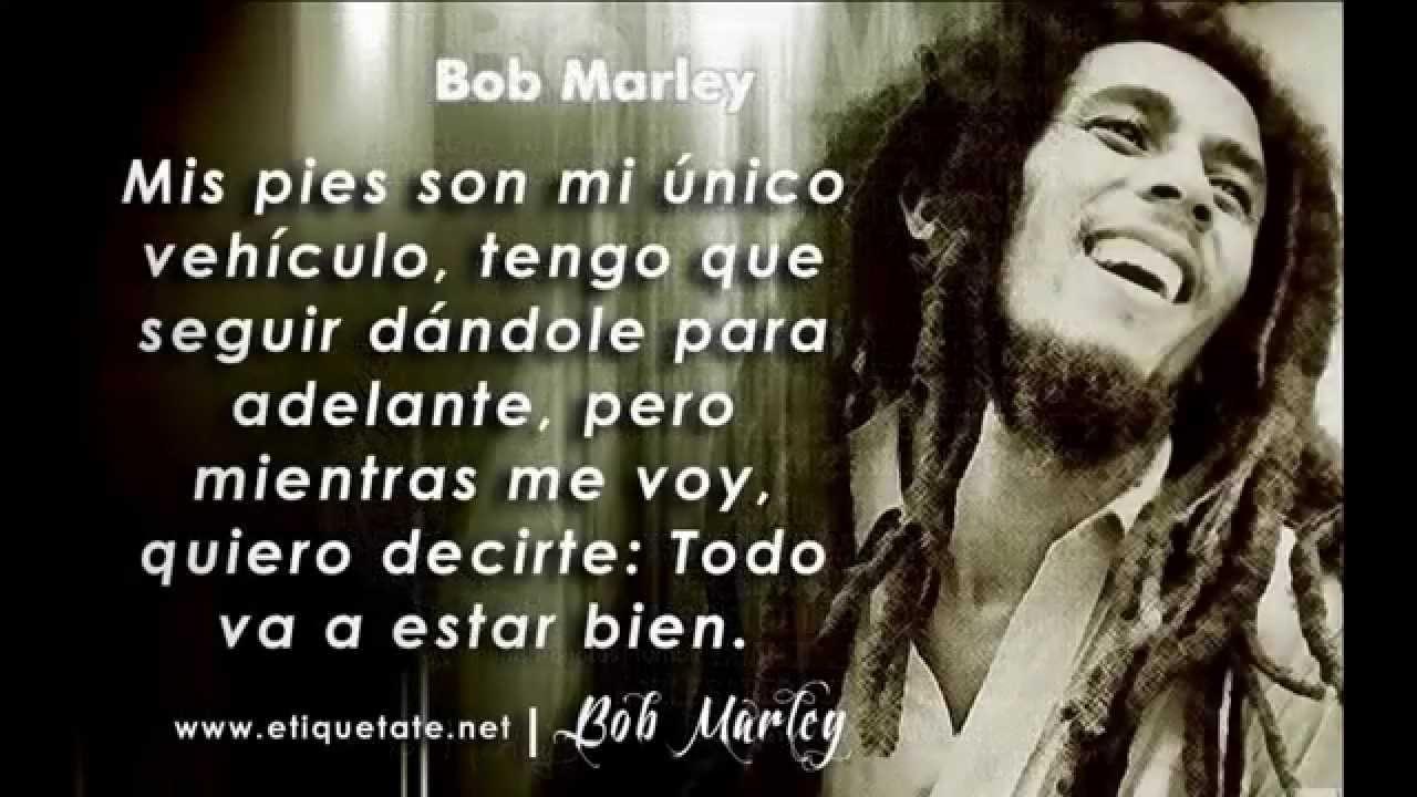 Frases De Bob Marley Dario 2013 Youtube