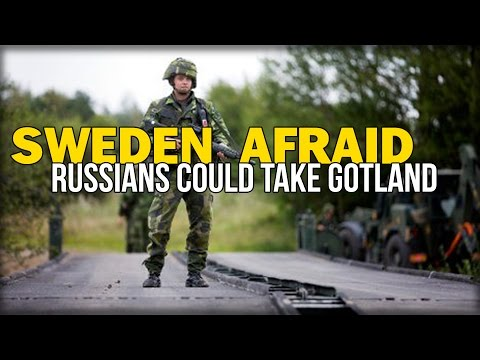 SWEDEN AFRAID RUSSIANS COULD TAKE GOTLAND