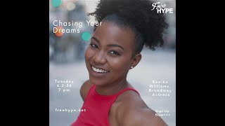 Chasing Your Dreams with Renika Williams