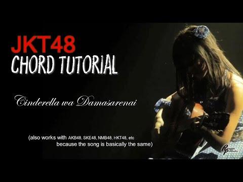 (CHORD) JKT48 - Cinderella wa Damasarenai (FOR MEN)