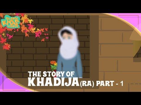 Family Of Prophet Muhammad (SAW) Stories   Khadija (RA) Wife Of Prophet   Part 1   Quran Stories