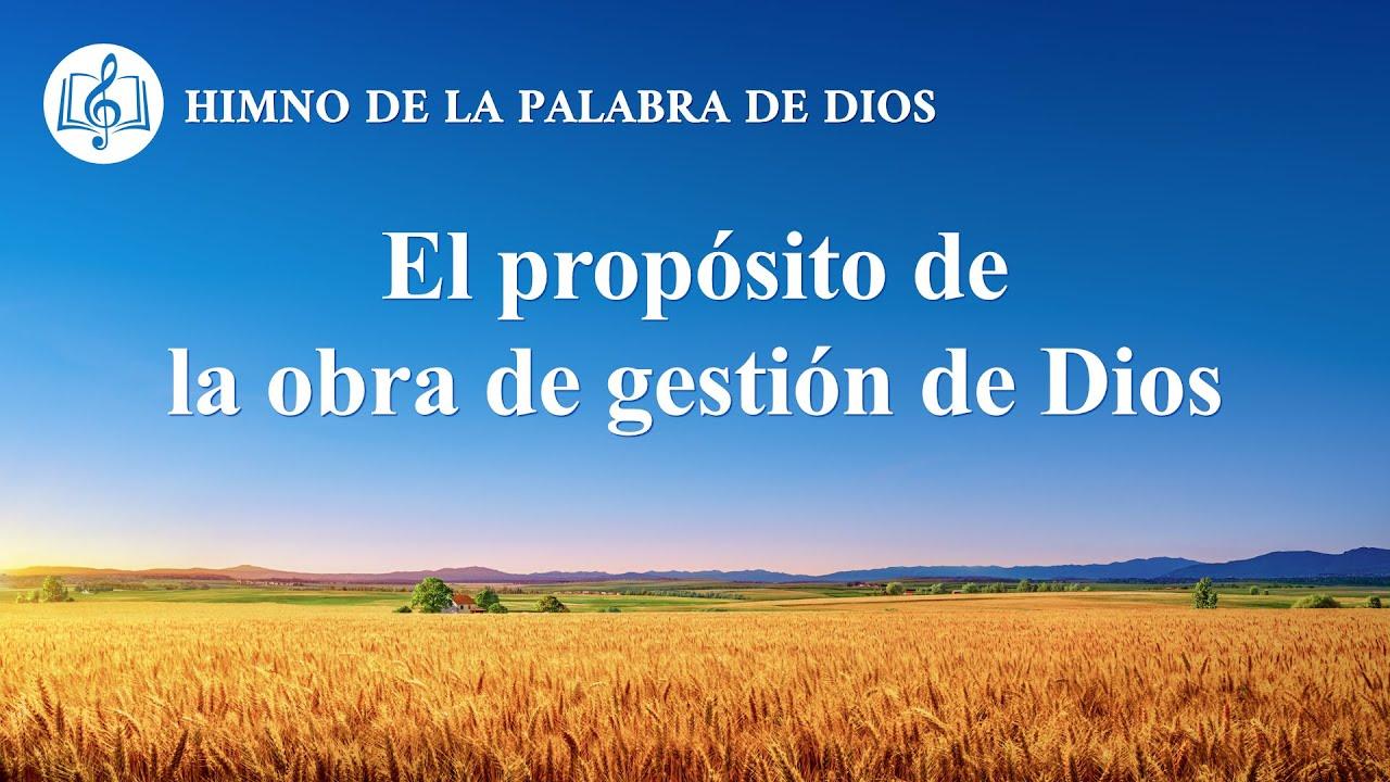 Canción cristiana   El propósito de la obra de gestión de Dios