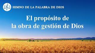Canción cristiana | El propósito de la obra de gestión de Dios