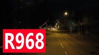 [純記錄] 九巴R968 首航 元朗鳳翔路→舊灣仔警署 全程行車影片