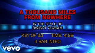 Dwight Yoakam - A Thousand Miles From Nowhere (Karaoke)