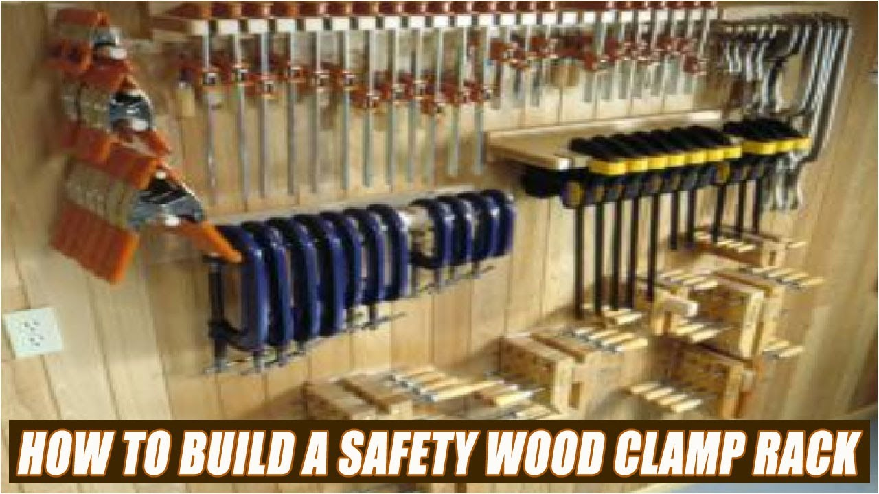 How To Build A Wood Clamp Rack With Safety Features Youtube