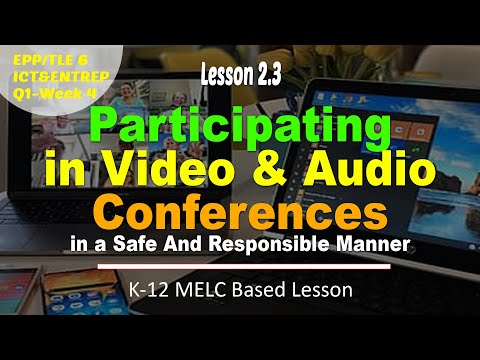 Participating in Video and Audio Conferences in a Safe and Responsible Manner