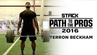 Path to the Pros 2016: Terron Beckham