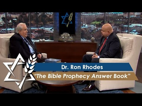 Dr. Ron Rhodes : The Bible Prophecy Answer Book (February 27, 2017)