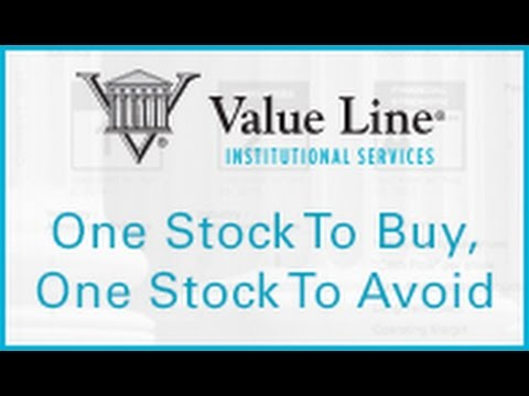 Value Line: One Stock to Buy, One Stock to Avoid